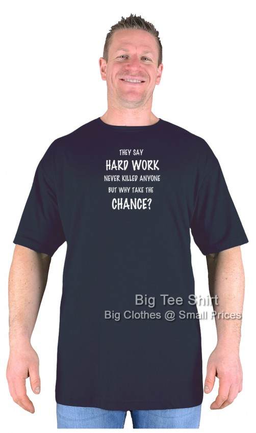 Black Big Tee Shirt  Hard Work T-Shirt